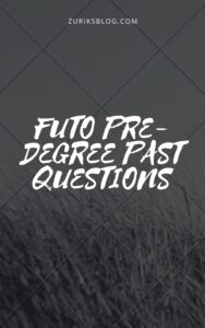 FUTO Pre-degree Past Questions And Answers
