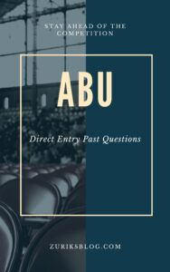 ABU Direct Entry Past Questions
