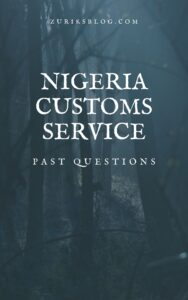 Nigeria Customs Service Past Questions