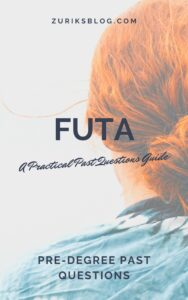 FUTA Pre-degree Past Questions
