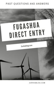 FUGASHUA Direct Entry Past Questions