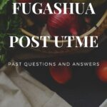 Federal University Gashua, Yobe Post UTME Past Questions