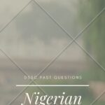 The Nigerian Army DSSC Past Questions And Answers