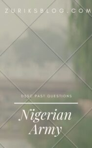 Nigerian Army DSSC Past Questions