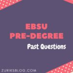 EBSU Pre-degree Past Questions And Answers