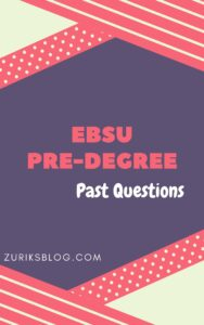 EBSU Pre-degree Past Questions