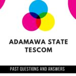Adamawa State TESCOM Past Questions And Answers