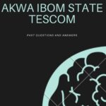 Akwa Ibom State TESCOM Past Questions And Answers