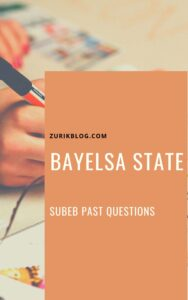 Bayelsa State SUBEB Past Questions