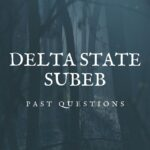 Delta State SUBEB Recruitment Past Questions And Answers