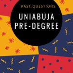 UNIABUJA Pre-degree Past Questions And Answers