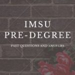 IMSU Pre-degree Past Questions And Answers
