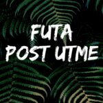 FUTA Post UTME Past Questions And Answers – Download Here