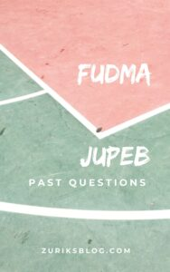 FUDMA JUPEB Past Questions