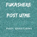 Federal University Kashere, Gombe State Post UTME Past Questions