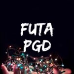 PGD Past Questions And Answers For FUTA – Free Download