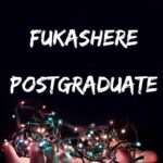 FUKASHERE Postgraduate Past Questions – How To Download For Free