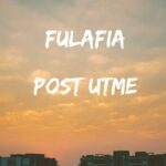 FULAFIA Post UTME Past Questions And Answers – Zuriksblog