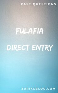 FULAFIA Direct Entry Past Questions