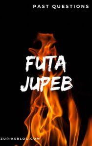 FUTA JUPEB Past Questions