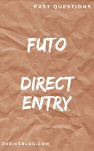 FUTO Direct Entry Past Questions