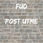 The FUD Post UTME Past Questions And Answers