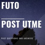 FUTO Post UTME Past Questions And Answers – Download For Free