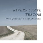 TESCOM Aptitude Test Past Questions For Rivers State – See Download Guidelines