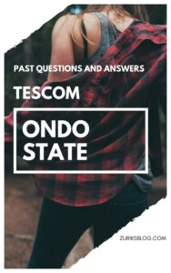 Ondo State TESCOM Past Questions