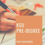 KSU Pre-degree Past Questions And Answers