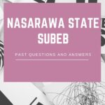 The SUBEB Screening Test Past Questions For Nasarawa State