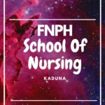 FNPH School Of Nursing Kaduna Past Questions And Answers