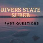 Rivers State SUBEB Past Questions – Visit This Page To Download Now