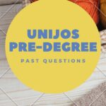 UNIJOS Pre-degree Past Questions And Answers