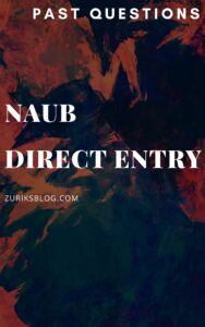 NAUB Direct Entry Past Questions