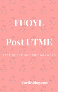 FUOYE Post UTME Past Questions