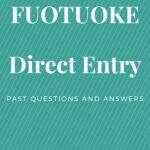 FUOTUOKE Direct Entry Past Questions And Answers – How To Download