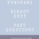 FUWUKARI Direct Entry Past Questions – How To Download For Free