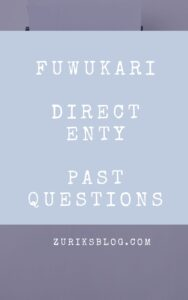 FUWUKARI Direct Entry Past Questions