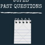 Get The FUWUKARI JUPEB Past Questions And Answers For Free