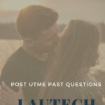 LAUTECH Post UTME Past Questions And Answers E-book – Free Download