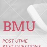 Bayelsa Medical University Post UTME Past Questions – Download Here For Free
