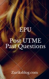 EPU Post UTME Past Questions