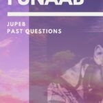 Complete Compilation Of The FUNAAB JUPEB Past Questions