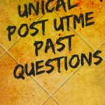 UNICAL Post UTME Past Questions – Download Procedures And Guidelines