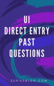UI Direct Entry Past Questions