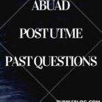 Afe Babalola University Post UTME Past questions And Answers – Download Here