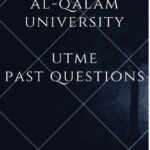 Al-Qalam University, Katsina Post UTME Past Questions – Download For Free