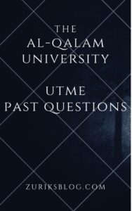 Al-Qalam University Post UTME Past Questions