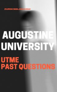 Augustine University Post UTME Past Questions
